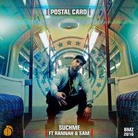 Suchme - 'Postal Card (Ft Hanah & Sam)'
