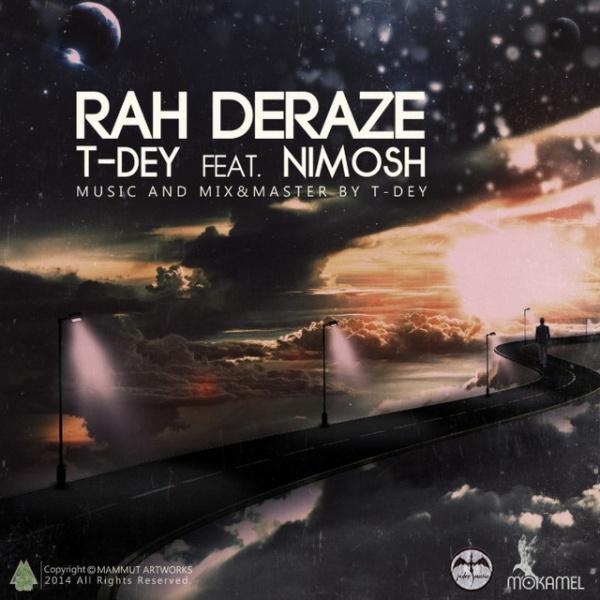 T-Dey - Rah Deraze (Ft Nimosh)