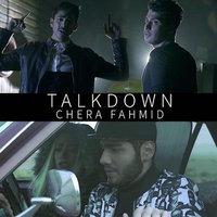 Talk Down - 'Chera Fahmid'