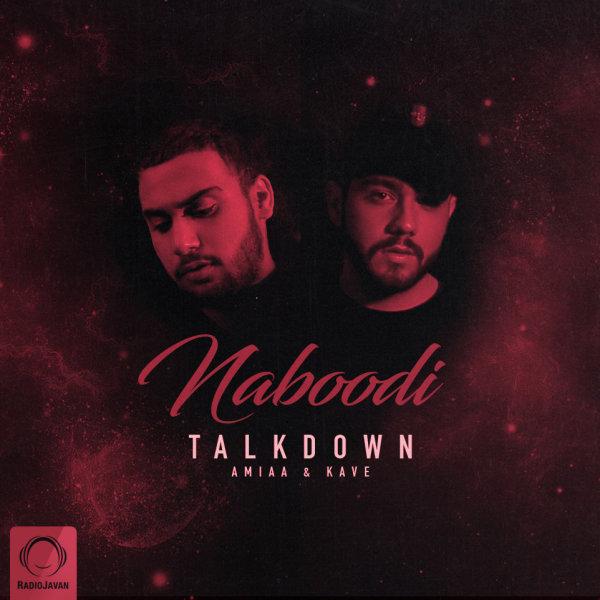 Talk Down - Naboodi Song | تاک داون نبودی