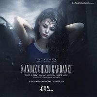 Talk Down - 'Nandaz Chizio Gardanet'
