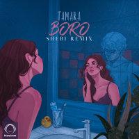 Tamara - 'Boro (Shebi Remix)'