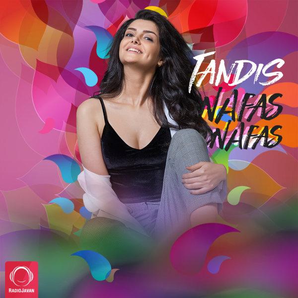 Tandis - Nafas Nafas Song | تندیس نفس نفس'