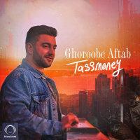 Tassmoney - 'Ghoroobe Aftab'