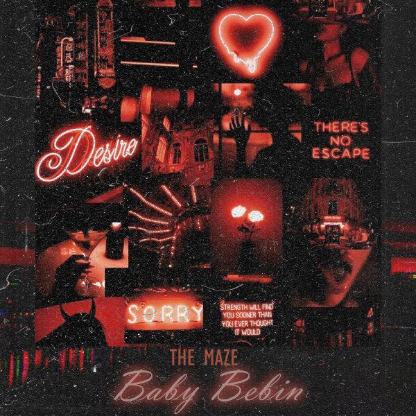 The Maze - 'Baby Bebin'