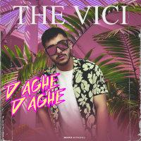 The ViCi - 'Daghe Daghe'
