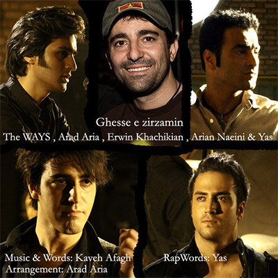 The Ways - 'Ghesseye Zirzamin (Ft Erwin Khachikian, Arad Aria, Arian Naeini, & Yas)'