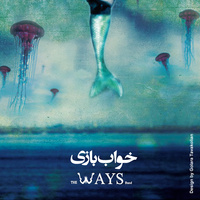 The Ways - 'Khab Bazi'