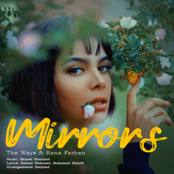 The Ways - 'Mirrors (Ft Rana Farhan)'