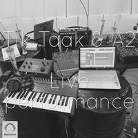 Tik Taak & A2 - 'Tori Ke Ra Miram (Live)'