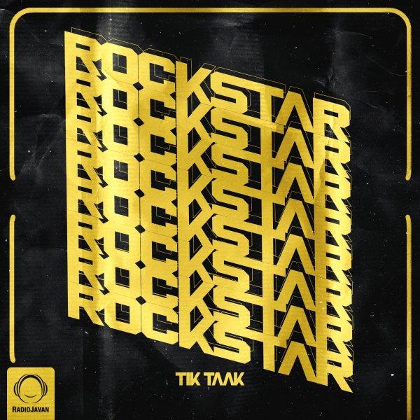 Tik Taak - 'Rockstar'