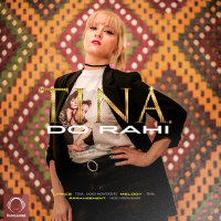 Tina - 'Do Rahi'