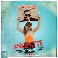 Tina & Hamed Fard - 'Khodshifte'