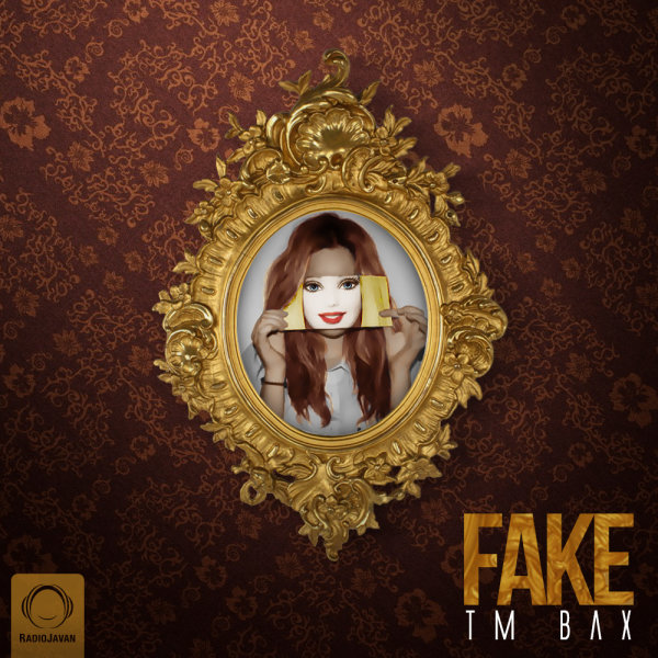 TM Bax - 'Fake'