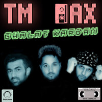 TM Bax - 'Ghalat Kardam'