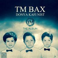 TM Bax - 'Hanooz Yadame (Ft Saba Z)'