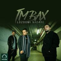 TM Bax - 'Lozoomi Nadare'