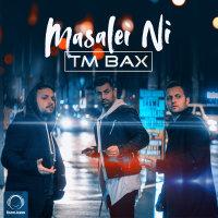 TM Bax - 'Masalei Ni'