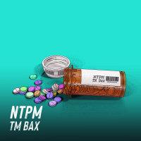 TM Bax - 'NTPM'