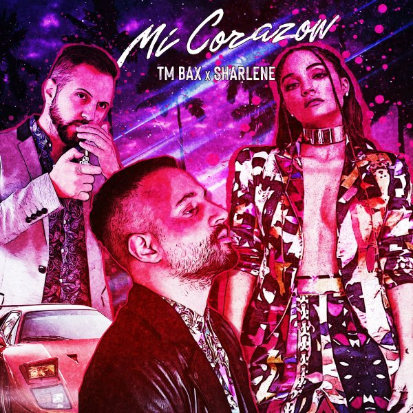 TM Bax & Sharlene - Mi Corazon Song | تی ام بکس شارلین می کورازون