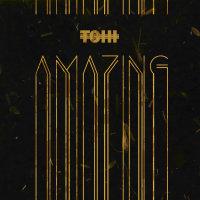 Tohi - 'Amazing'
