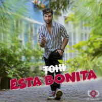 Tohi - 'Esta Bonita'
