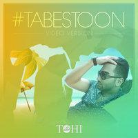 Tohi - 'Tabestoon (Video Version)'