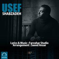 Usef - 'Shabzadeh'