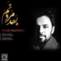 Vahid Hajitabar - 'Bade Mordanam'
