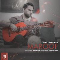 Vahid Hajitabar - 'Maroof'