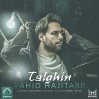 Vahid Hajitabar - 'Talghin'