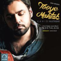 Vahid Hajitabar - 'Tooye Mahtab (New Version)'
