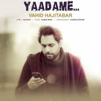 Vahid Hajitabar - 'Yaadame'