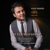 Vahid Norouzi - 'Be Yad Miavaram'