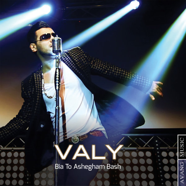 Valy - 'Bia To Ashegham Bash'