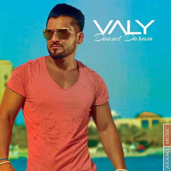 Valy - 'Dooset Daram'
