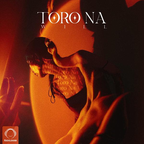 Will - Toro Na Song'