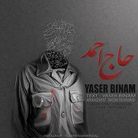 Yaser Binam - 'Haj Ahmad'