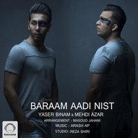 Yaser Binam - 'Baraam Aadi Nist'