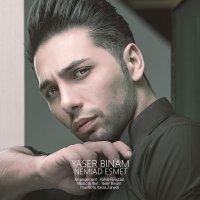 Yaser Binam - 'Nemiad Esmet'