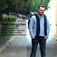 Yaser Davoudian - 'Enkar (Remix)'