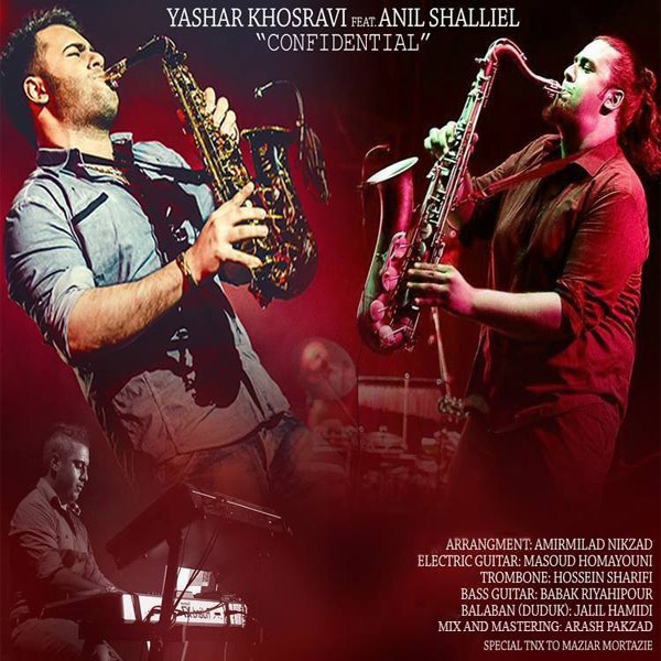 Yashar Khosravi - Confidential (Ft Anil Shalliel)