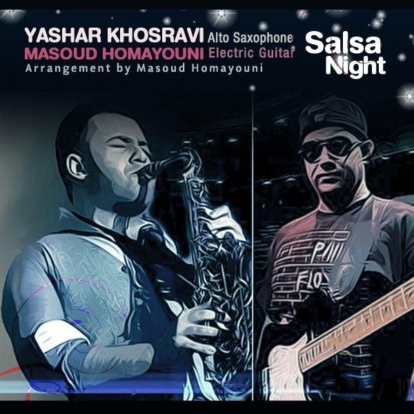 Yashar Khosravi & Masoud Homayouni - Salsa Night