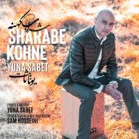 Yuna Sabet - 'Sharabe Kohne'