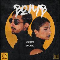 Zakhmi & Sogand - 'Bomb'