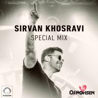 DJ Mohsen - 'Sirvan Khosravi (Special Mix)'