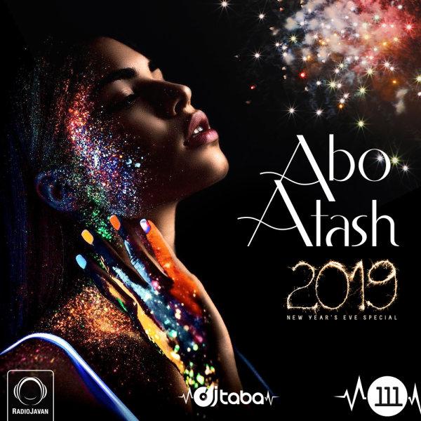 Abo Atash - 'Episode 111 (NYE Mix)'