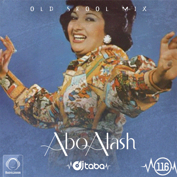 Abo Atash - 'Episode 116'
