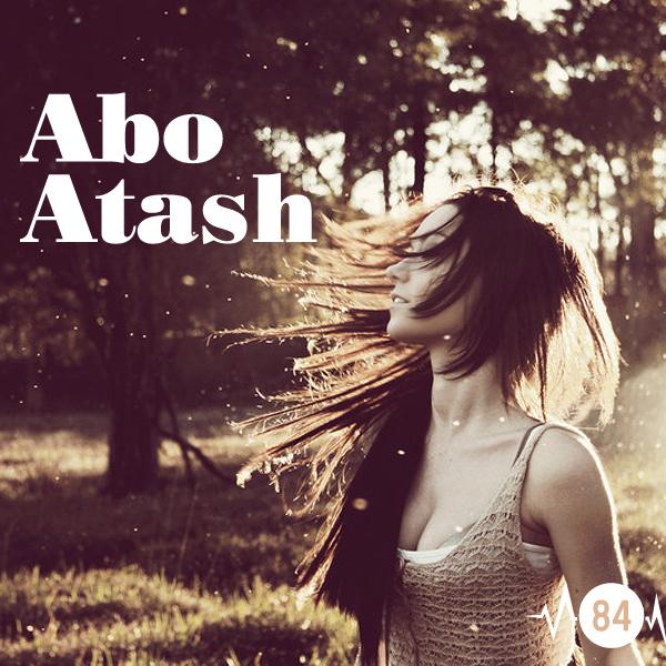 Abo Atash - 'Episode 84'
