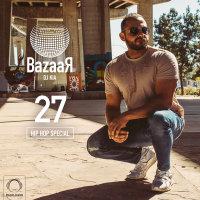 DJ Kia - 'Bazaar 27 (Hip Hop Special)'